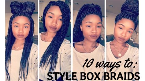 how to style your box braids youtube 10 ways to style box braids youtube