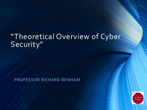 Mba Cyber Security Uk by Cyber Security Richard Benham