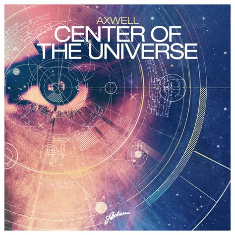 axwell center of the universe remode link center of the universe axwell remode be tronic