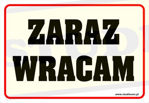 Tamucc Mba Review by Tablica Zaraz Wracam Tabliczka Laminowana 5735175220