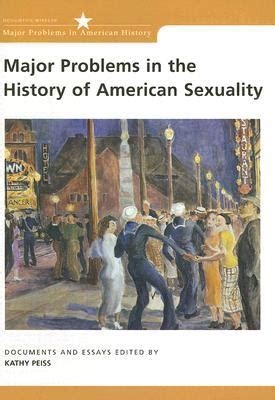 problems of neurosis a book of histories books major problems in the history of american sexuality