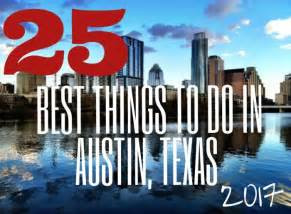 What To Do In Tx Top 25 Best Things To Do In