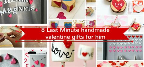valentines surprises for him 17 last minute handmade gifts for him