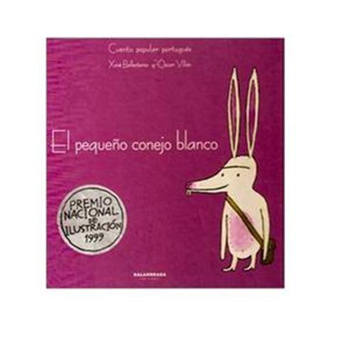 el pequeno conejo blanco 8484645657 el peque 241 o conejo blanco