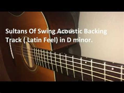 sultans of swing acoustic sultans of swing acoustic backing track feel in dm