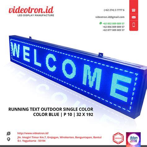 Runing Text P10 Biru running text biru p10 videotron indoneisa