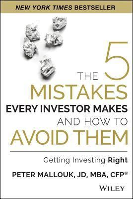 other takes mistakes books the 5 mistakes every investor makes and how to avoid them