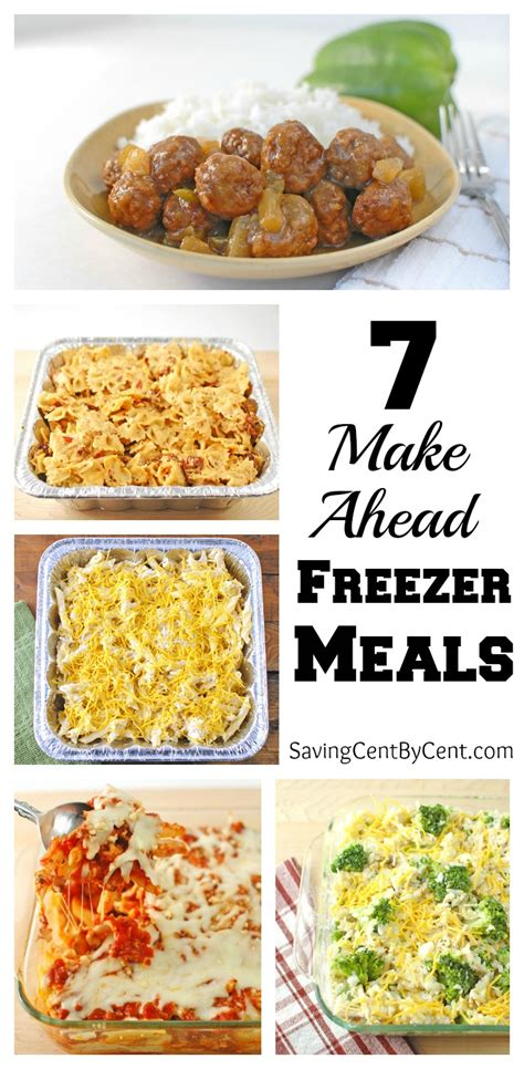 7 make ahead freezer meals saving cent by cent