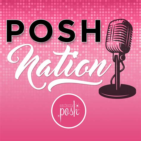 Posh Gets Closer To by Posh Nation Listen Via Stitcher Radio On Demand