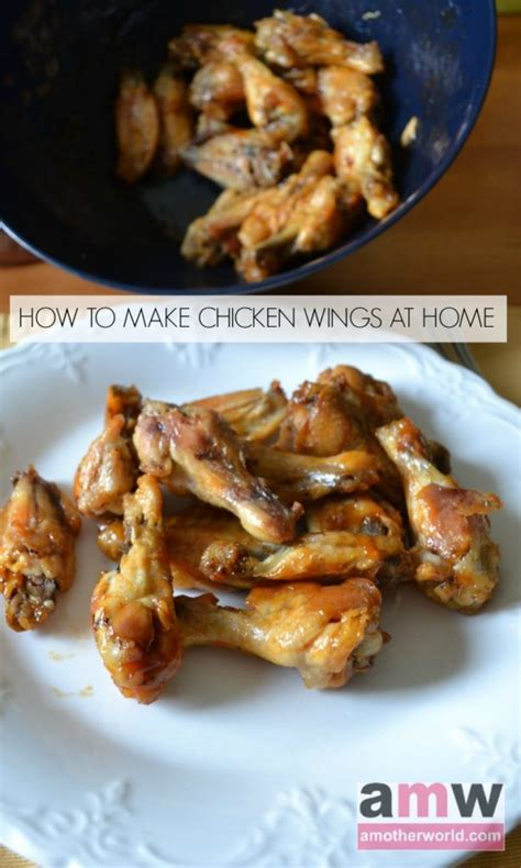 how to make chicken wings at home amotherworld