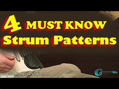 strumming pattern youtube rhythm guitar 4 must know strum patterns youtube