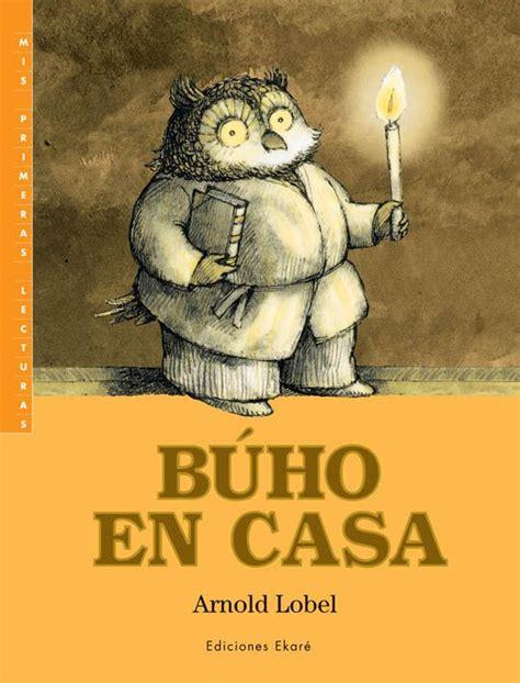 b 250 ho en casa arnold lobel ediciones ekar 233 libros infantiles books for children