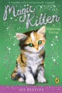 Sue Bentley Books A Glittering Gallop Magic Kitten Book 8 By Sue Bentley