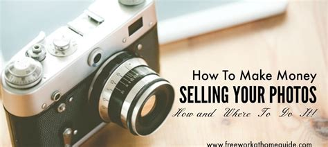 How To Make Money Selling Photographs Online - buy photos online archives free work at home guide