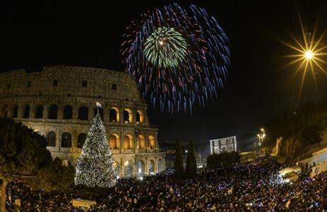 capodanno 2017 a roma ecco capodanno roma 2017 cosa fare feste di anno nella