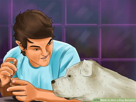 how to give a benadryl how to give a benadryl 9 steps with pictures wikihow
