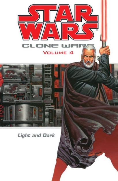 libro star wars vol 4 star wars clone wars volume 4 light and dark by john