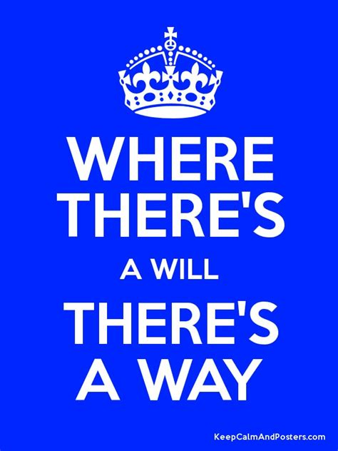 Where There S A Will where there s a will there s a way poster