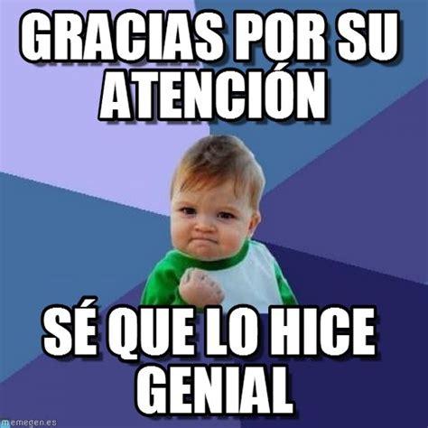 Imagenes De Memes Que Digan Gracias | gracias por su atenci 243 n success kid meme en memegen
