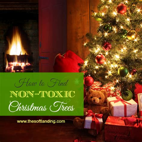 how to find a non toxic artificial christmas tree the