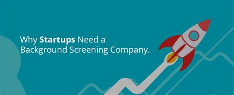 Background Screening Why Startups Need A Background Screening Company