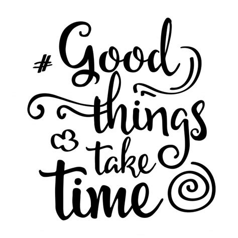inspirational quote good   time vector