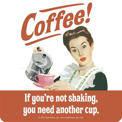 7 Facts About Coffee You Do Not by Quot Coffee If You Re Not Shaking Quot Single Coaster Coasters