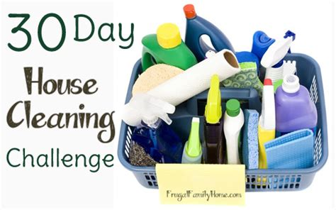 30 day house cleaning plan 30 day house cleaning challenge frugal family home