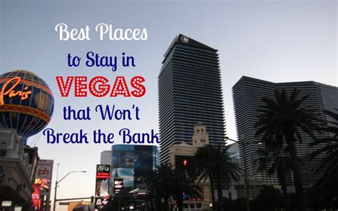 best places to stay in las vegas the 10 best hotels in las vegas nv for with prices from