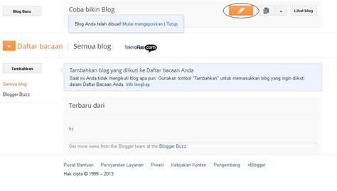 cara membuat blog artikel cara membuat blog gratis di blogspot dan langkah