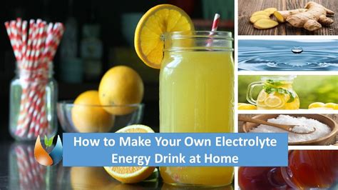 how to make your own electrolyte energy drink at home with