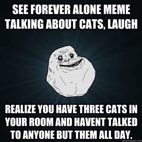 Forever And Ever Meme - forever alone memes quickmeme