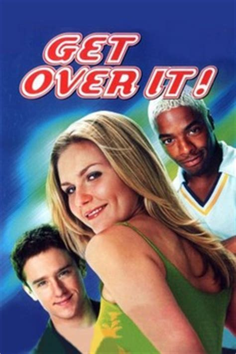 film get it get over it 2001 directed by tommy o haver reviews