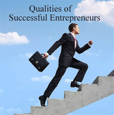Successful Entrepreneurs With Mba by Simplynotes Traits Qualities Of Successful Entrepreneurs