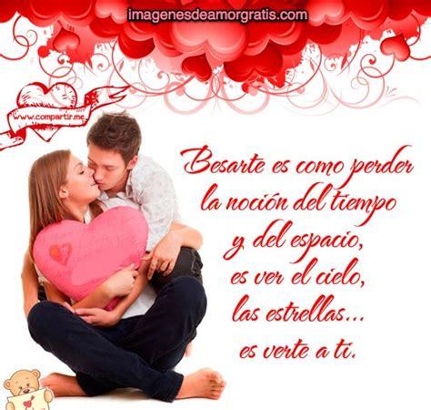 imagenes con versos de amor verdadero im 225 genes de amor besarte es como perder la noci 243 n del tiempo