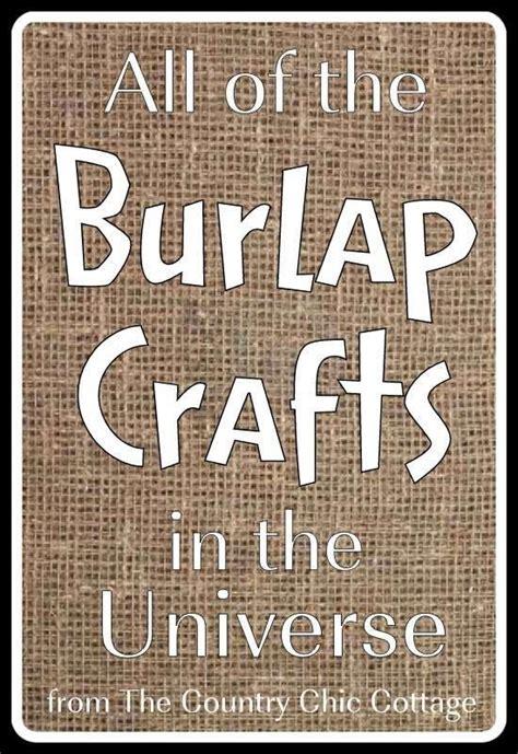craft projects using burlap 25 best ideas about burlap crafts on burlap