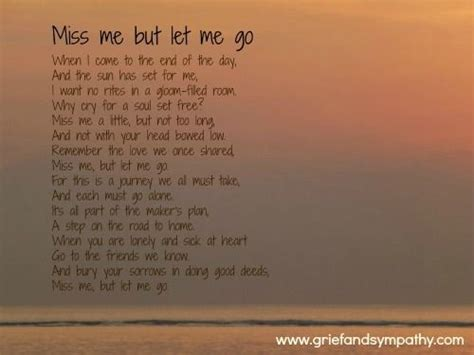 comfort poem for loss of mother miss me but let me go poem poems pinterest loss of