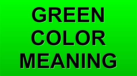 green color meaning green color meaning youtube