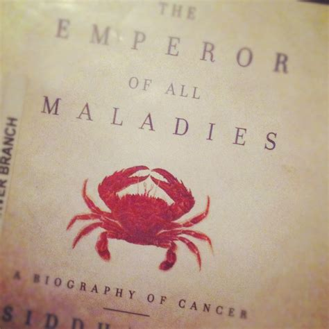0007250924 the emperor of all maladies books the emperor of all maladies a biography of cancer