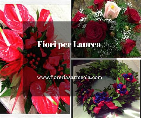 fiori di laurea fiori per laurea