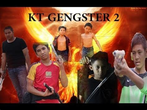 film gangster kl 2 kl gangster 2 parody kt gangster 2 youtube