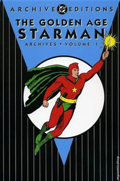 the golden age vol 1 the golden age starman archives vol 1 by gardner f fox