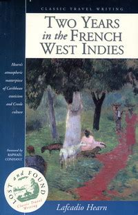 the west indies and the books two years in the west indies by lafcadio hearn