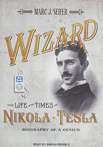 nikola tesla biography pdf download libro wizard the life and times of nikola tesla