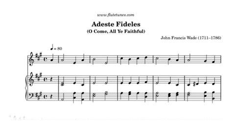 adeste fideles testo italiano adeste fideles j f wade free flute sheet