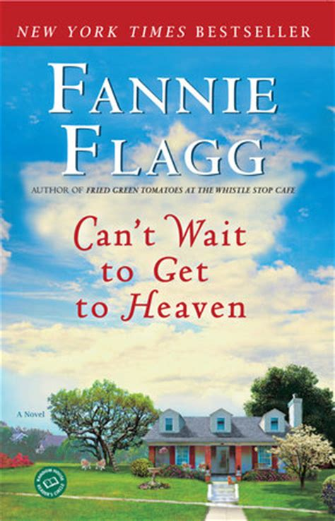8 Books I Cant Wait To Read by Can T Wait To Get To Heaven By Fannie Flagg