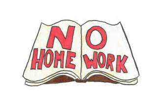 home work the s call should there be no homework