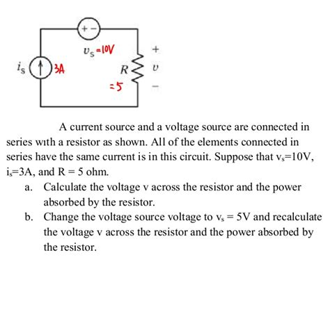 a resistor is connected in series with this combination so as to produce a voltmeter a current source and a voltage source are connecte chegg