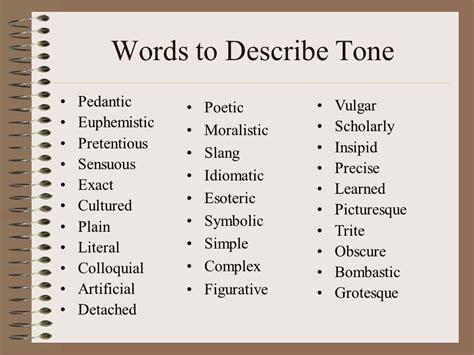Ways Describe Tone Essay by Ways Describe Tone Essay Ways Describe Tone Essay