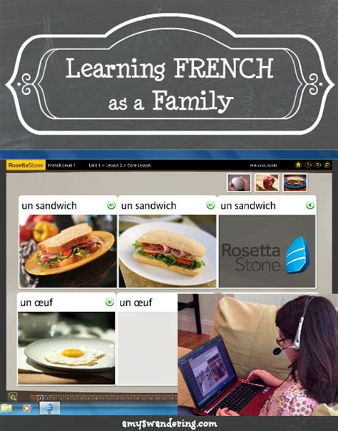 rosetta stone french reviews learn french as a family with rosetta stone amy s wandering